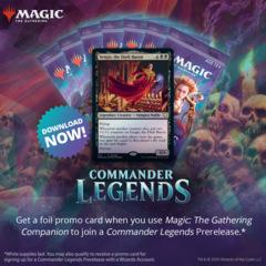 Commander Legends At-Home Prerelease - FRIDAY 11/13