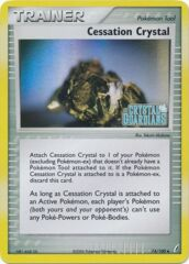 Cessation Crystal - 74/100 - Uncommon - Reverse Holo
