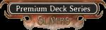 Premium_deck_series_sliver