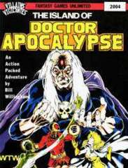 Villains and Vigilantes - Doctor Apocalypse 2004