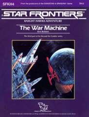 Star Frontiers SFKH4 - The War Machine 7812