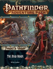 Pathfinder Adventure Path #139 - The Dead Roads