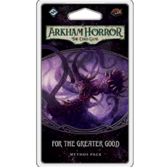 AHC32 - Arkham Horror The Card Game: For The Greater Good
