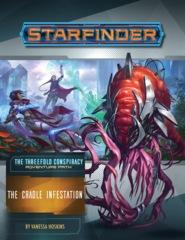 Starfinder Adventure Path 29 - The Cradle Infestation PZO7229