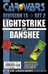Car Wars - Division 15 Set 2 - Lightstrike vs. Banshee