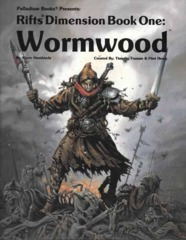 Rifts Dimension Book 1: Wormwood