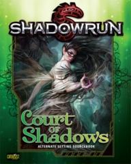 Shadowrun: Court of Shadows HC