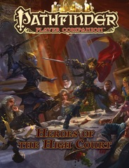 Pathfinder Player Companion - Heroes of the High Court