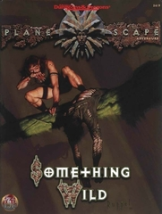 Planescape - Something Wild - AD&D 2E