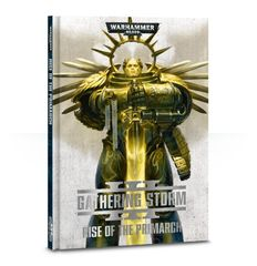Gathering Storm - Rise OF The Primarch
