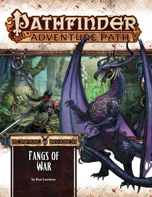 Pathfinder Adventure Path #116: Ironfang Invasion - Fangs of War