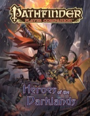 Pathfinder Player Companion - Heroes of the Darklands