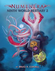 Numenera - Ninth World Bestiary 2