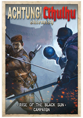 Achtung! Cthulhu Skirmish Rise Of The Black Sun Campaign
