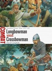 Combat 24 - Longbowman vs Crossbowman