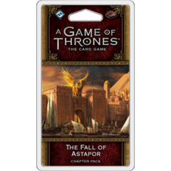 A Game of Thrones LCG 2E - The Fall of Astapor