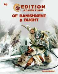 5th Edition Adventure A6 - Of Banishment & Blight