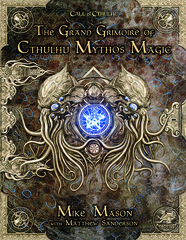 Call of Cthulhu - Grand Grimoire of Cthulhu Mythos Magic