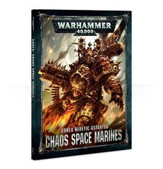 40k Codex: Chaos Space Marines