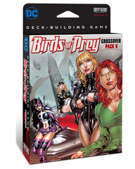 DC Comics DeckBuilding Game Crossover Pack 6: Birds of Prey