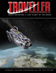 Traveller - Reach Adventure 4: Last Flight Of The Amuar