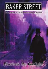 Baker Street RPG - Sherlock by Gaslight