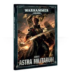 40k Codex: Astra Militarum