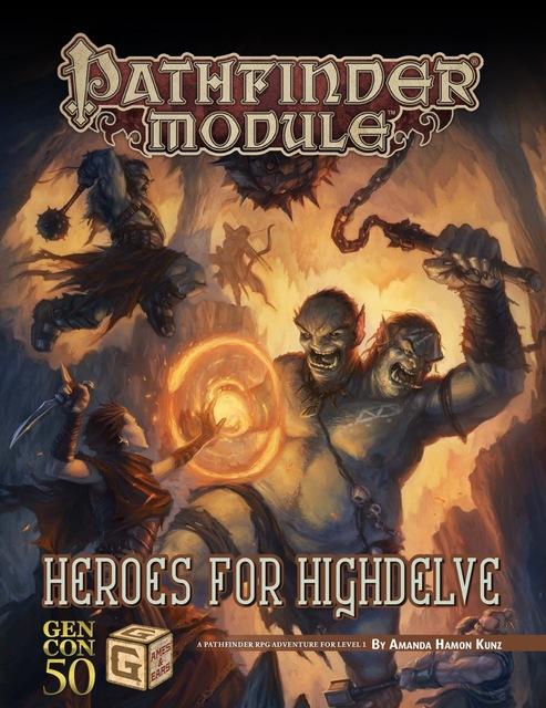 Pathfinder Module - Heroes for Highdelve - RPG Roleplaying
