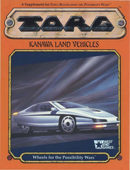 TORG Kanawa Land Vehicles: Wheels for the Possibility Wars