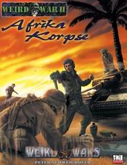 Weird War II - Afrika Korpse