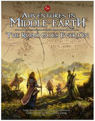 5E Adventrues in Middle-Earth - The Road Goes Ever On