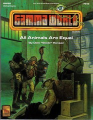 Gamma World Adventure: All Animals are Equal 7519