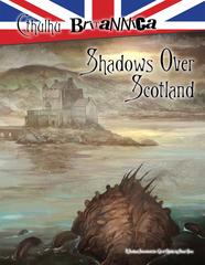 Cthulhu Britannica - Shadows Over Scotland - 353 HC