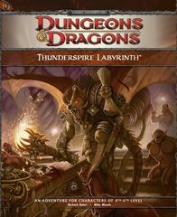 D&D 4E Thunderspire Labyrinth Adventure (4th-6th Level)