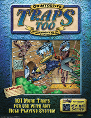 Grimtooth's Traps Too - 101 More Traps for Any RPG