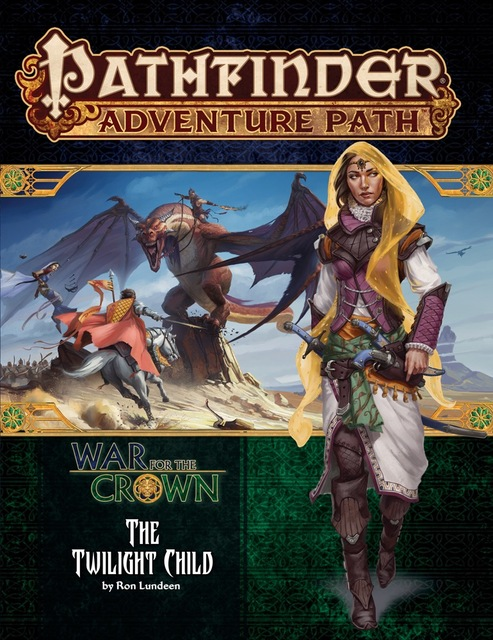 Pathfinder Adventure Path 129 - War for the Crown - The Twilight Child