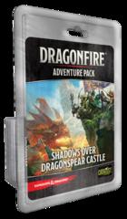 Dragonfire - Shadows Over Dragonspear Castle