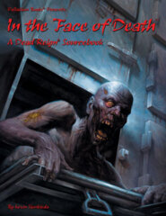 Dead Reign Sourcebook - In the Face of Death