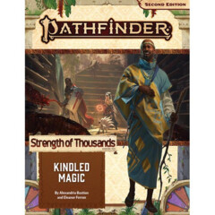 Pathfinder RPG: Adventure Path - Strength of Thousands Part 1 - Kindled Magic (P2)