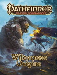 Pathfinder Player Companion - Wilderness Origins 9494