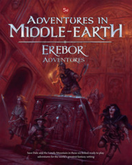 5E Adventures in Middle-Earth - Erebor Adventures