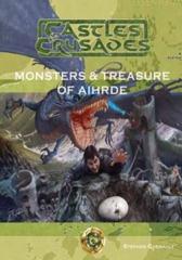 Castles & Crusades: Monsters & Treasure of Aihrde