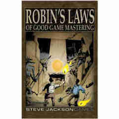 Robin's Laws of Good Game Mastering Robin's Laws of Good Game Mastering