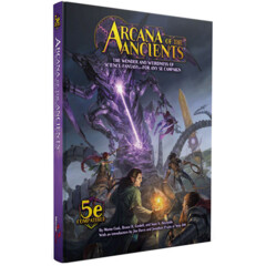 Arcana Of The Ancients (5E)