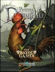 Penny Dreadful Through The Breach The Bayou Games
