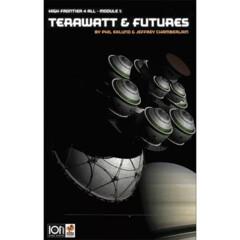 High Frontier 4 All - Module 1: Terawatt & Futures