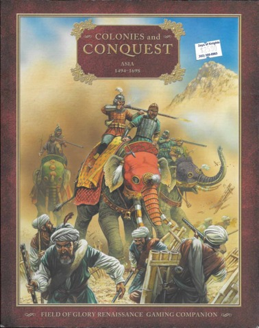 Field of Glory Renaissance Companion 4 - Colonies and Conquest - Asia 1494-1698