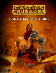 Castles & Crusades RPG: Castle Keeper's Guide HC