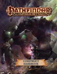 Pathfinder Campaign Setting - Construct Handbook 92104