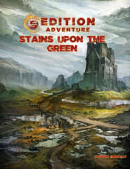 5th Edition Adventure - Stains Upon the Green